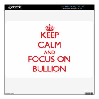 Keep Calm and focus on Bullion Skins For MacBook