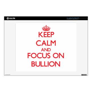 "Keep Calm and focus on Bullion Decal For 14"" Laptop"