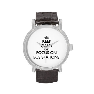 Keep Calm and focus on Bus Stations Wrist Watches
