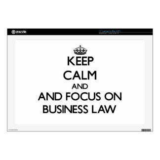 """Keep calm and focus on Business Law Decal For 17"""" Laptop"""