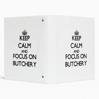 Keep Calm and focus on Butchery Binder
