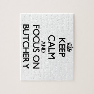 Keep Calm and focus on Butchery Puzzle