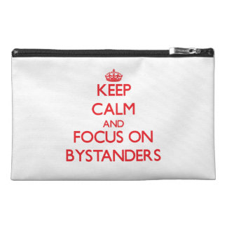 Keep Calm and focus on Bystanders Travel Accessories Bags