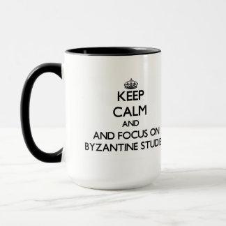 Keep calm and focus on Byzantine Studies Mug