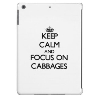 Keep Calm and focus on Cabbages iPad Air Cover