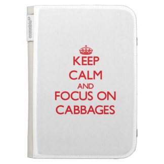 Keep Calm and focus on Cabbages Kindle 3 Case