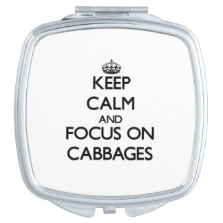 Keep Calm and focus on Cabbages Vanity Mirrors