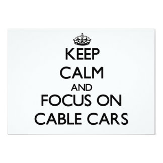 Keep Calm and focus on Cable Cars Custom Invitations