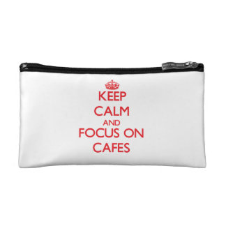 Keep Calm and focus on Cafes Makeup Bags