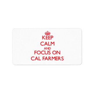 Keep Calm and focus on Cal Farmers Personalized Address Labels