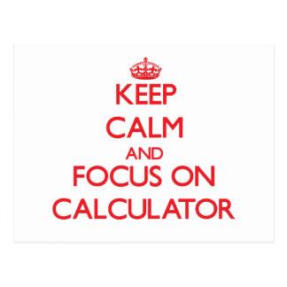 Keep Calm and focus on Calculator Postcard