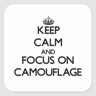 Keep Calm and focus on Camouflage Sticker