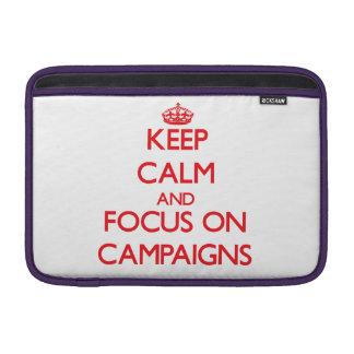 Keep Calm and focus on Campaigns MacBook Air Sleeves