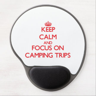 Keep Calm and focus on Camping Trips Gel Mouse Pads