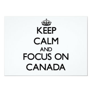 Keep Calm and focus on Canada 5x7 Paper Invitation Card