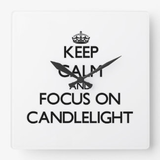 Keep Calm and focus on Candlelight Square Wall Clock
