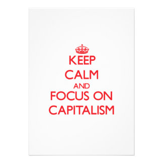 Keep Calm and focus on Capitalism Invitations