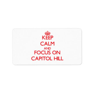 Keep Calm and focus on Capitol Hill Labels