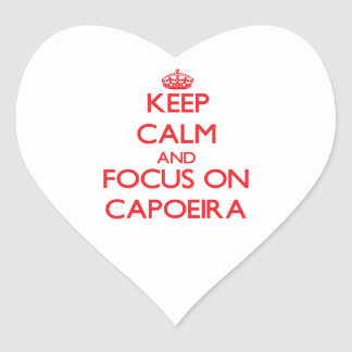 Keep calm and focus on Capoeira Heart Sticker