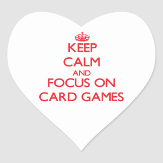 Keep Calm and focus on Card Games Stickers