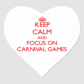 Keep Calm and focus on Carnival Games Heart Sticker