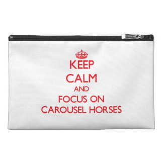 Keep Calm and focus on Carousel Horses Travel Accessory Bag