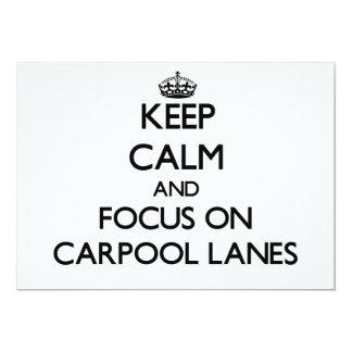 Keep Calm and focus on Carpool Lanes 5x7 Paper Invitation Card