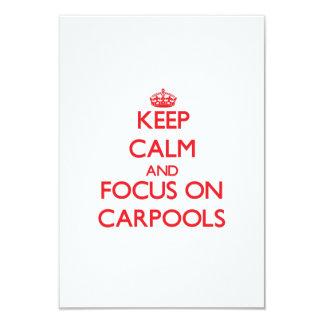Keep Calm and focus on Carpools 3.5x5 Paper Invitation Card