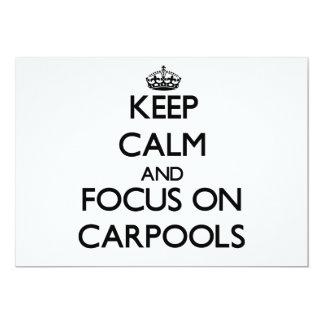 Keep Calm and focus on Carpools 5x7 Paper Invitation Card
