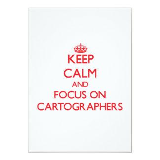 """Keep Calm and focus on Cartographers 5"""" X 7"""" Invitation Card"""
