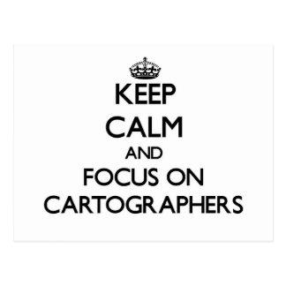 Keep Calm and focus on Cartographers Postcards