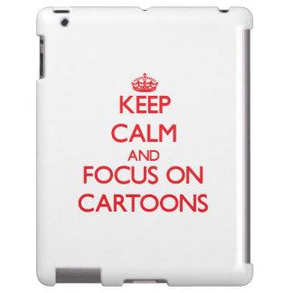 Keep Calm and focus on Cartoons