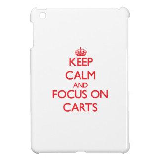 Keep Calm and focus on Carts iPad Mini Cases