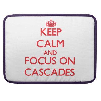 Keep Calm and focus on Cascades Sleeve For MacBooks