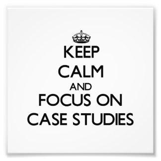 Keep Calm and focus on Case Studies Photo Print