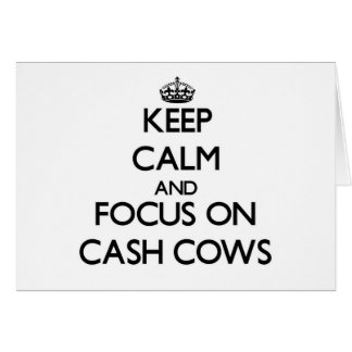 Keep Calm and focus on Cash Cows Stationery Note Card
