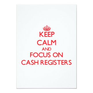 """Keep Calm and focus on Cash Registers 5"""" X 7"""" Invitation Card"""