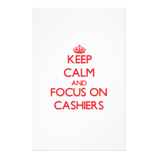 Keep Calm and focus on Cashiers Stationery Paper