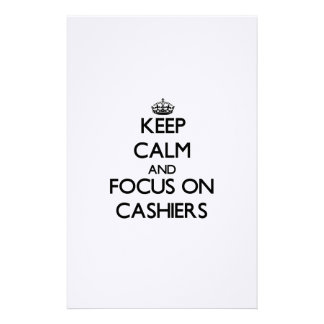 Keep Calm and focus on Cashiers Stationery