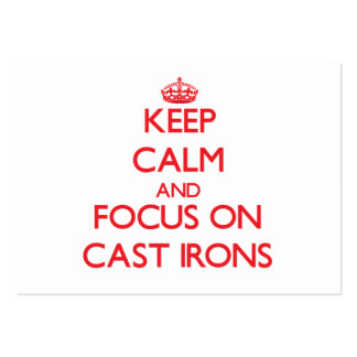 Keep Calm and focus on Cast Irons Large Business Cards (Pack Of 100)