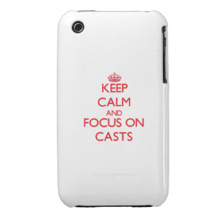 Keep Calm and focus on Casts iPhone 3 Case