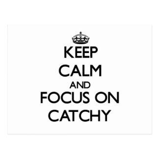 Keep Calm and focus on Catchy Postcard