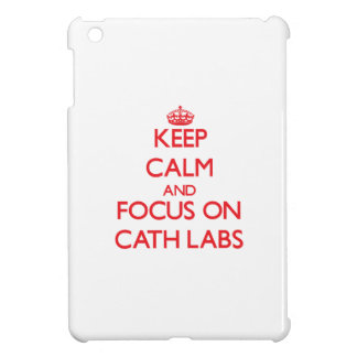 Keep Calm and focus on Cath Labs iPad Mini Covers
