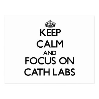 Keep Calm and focus on Cath Labs Post Cards