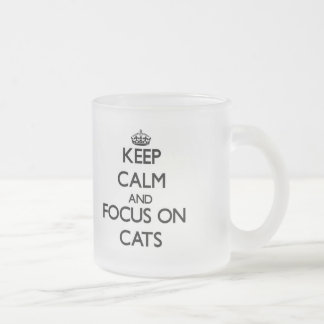 Keep Calm and focus on Cats Mug