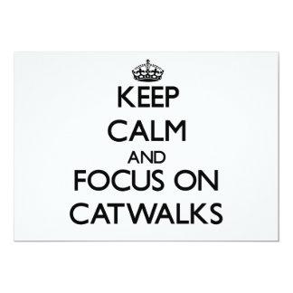 Keep Calm and focus on Catwalks Custom Announcements