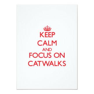 Keep Calm and focus on Catwalks Invite