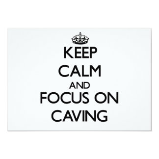 Keep Calm and focus on Caving 5x7 Paper Invitation Card