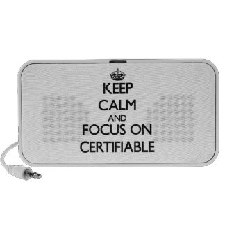 Keep Calm and focus on Certifiable Laptop Speaker
