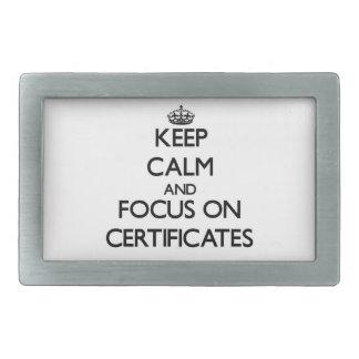 Keep Calm and focus on Certificates Rectangular Belt Buckles